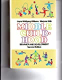Middle Childhood : Behavior and Development, Williams, Joyce W. and Smith, Marjorie, 0024279005