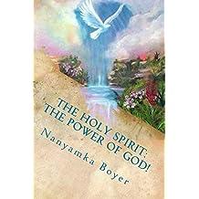 The Holy Spirit: The Power Of God!
