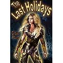 The Last Holidays