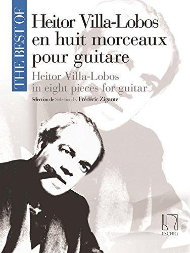 Read Online The best of Villa-Lobos (8 pièces) --- Guitare PDF