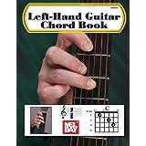 Mel Bay Left-Hand Guitar Chord Book