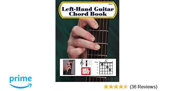 Mel Bay Left-Hand Guitar Chord Book: William Bay: 0796279050395 ...
