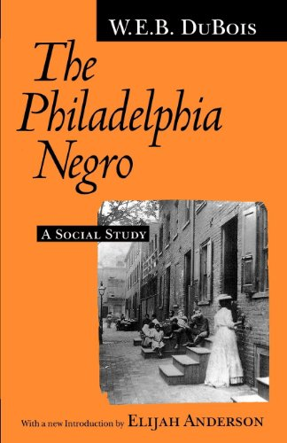 Books : The Philadelphia Negro: A Social Study