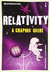 Introducing Relativity: A Graphic Guide (Introducing (Icon Books))
