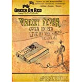 GREEN ON RED VALLEY FEVER: LIVE AT THE R