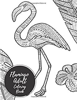 Flamingo Adult Coloring Book Large Stress Relieving Relaxing For Grownups Men