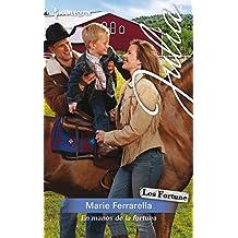 En manos de la fortuna: Los Fortune: Invasión sureña (3) (Miniserie Julia) (Spanish Edition)