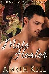 Mate Healer (Dragon Men Book 4) (English Edition)