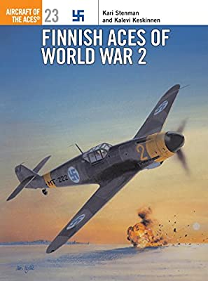 Finnish Aces of World War 2 (Osprey Aircraft of the Aces No 23)