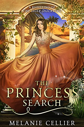 The Princess Search: A Retelling of The Ugly Duckling (The Four Kingdoms Book 5) cover
