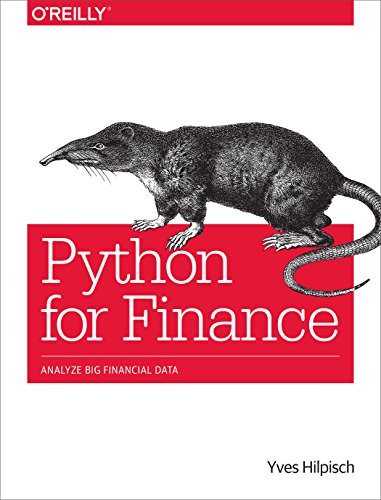 Book cover of Python for Finance: Analyze Big Financial Data by Yves Hilpisch