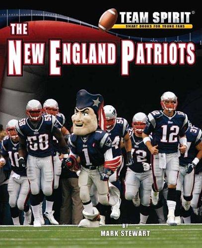 Read Online The New England Patriots (Team Spirit (Norwood)) pdf epub