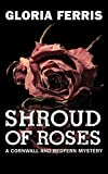 Shroud of Roses: A Cornwall and Redfern Mystery