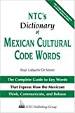 NTC%27s Dictionary of Mexican Cultural C