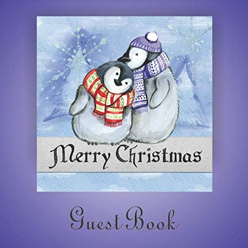 Merry Christmas Guest Book: Attendants of holiday parties and events can sign into this booklet, Penguins hugging cover.