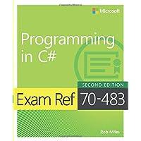 Exam Ref 70-483 Programming in C#, 2/e