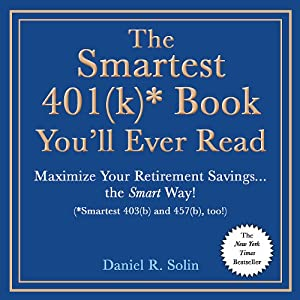 The Smartest 401(k) Book You'll Ever Read Audiobook