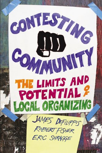 Contesting Community: The Limits and Potential of Local - Contesting Community