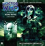 Home Truths (Doctor Who: The Companion Chronicles)