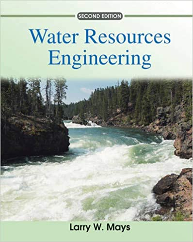 Water Resources Engineering 2nd Edition by Larry W. Mays  PDF Download