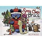Santa Bruce (Mother Bruce)