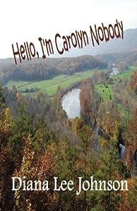 Hello, I'm Carolyn Nobody
