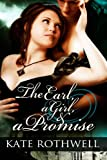 The Earl, a Girl, and a Promise, Kate Rothwell, 1493672959
