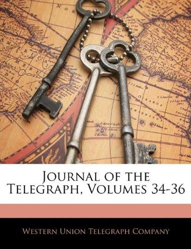 Download Journal of the Telegraph, Volumes 34-36 pdf epub