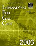International Fuel Gas Code 2003 9781892395665