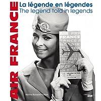 Air France, la légende en légendes