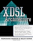 img - for X-DSL Architecture (Standards & Protocols) by Balaji Kumar (1999-11-01) book / textbook / text book