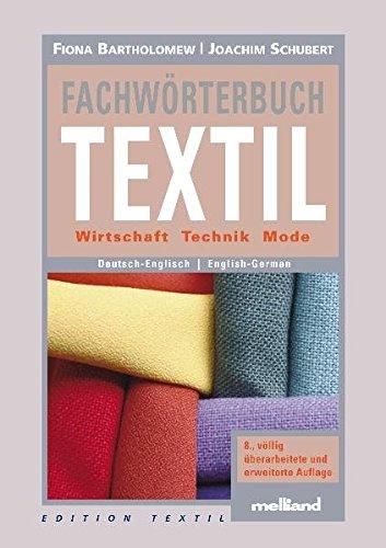 Fachwörterbuch Textil. deutsch - englisch / english - german (Edition Textil): Deutsch-English/English-German