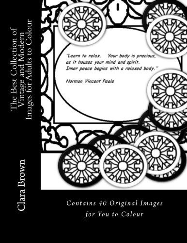 Download The Best Collection of Vintage and Modern Images for Adults to Colour: Contains 40 Original Images for You pdf epub
