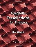 Origami Tessellations for Everyone: Original
