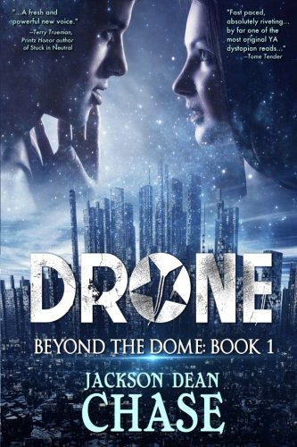 Download Drone: A Young Adult Dystopian Thriller (Beyond the Dome) (Volume 1) pdf epub