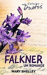 Falkner: Um Romance