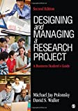 Designing and Managing a Research Project 2nd Edition