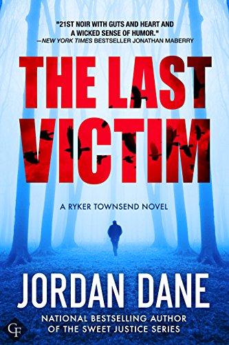 The Last Victim: A Ryker Townsend Novel (Book 1) (Ryker Townsend Series) cover