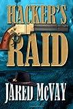 Hacker's Raid, Jared McVay, 1479365149