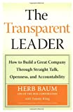The Transparent Leader, Herb Baum and Tammy Kling, 0060565470