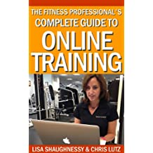 The Fitness Professional's Complete Guide to Online Training