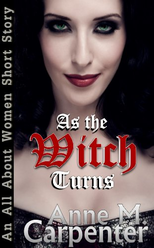 As the Witch Turns (An All About Women Short Story Book 3)