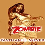 ZOMBIE | Nathan Meyer