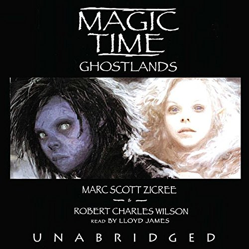 Download Magic Time: Ghostlands (Magic Time (Blackstone Audiobooks)) ebook