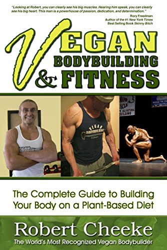 Vegan Bodybuilding & Fitness: The Complete Guide To Building Your Body On A Pla