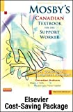 img - for Mosby's Canadian Textbook for the Support Worker - Text & Workbook (Revised Reprint) Package, 3rd Edition book / textbook / text book