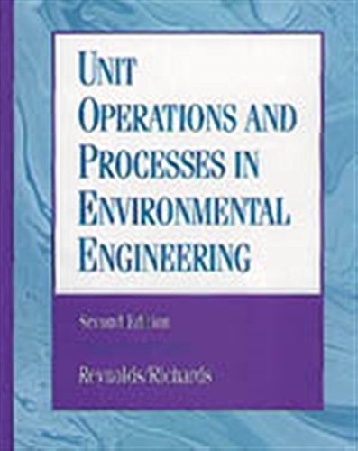 Unit Operations and Processes in Environmental Engineering, Second Edition