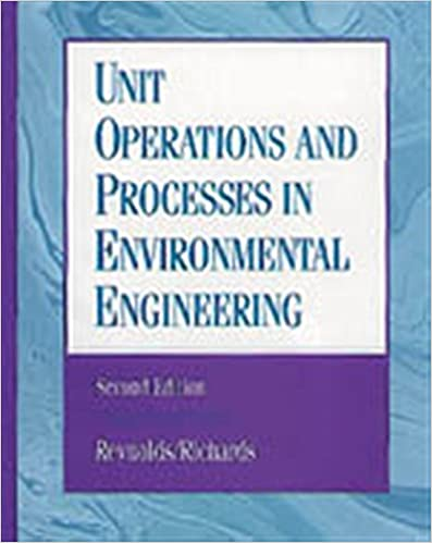 Unit Operations and Processes in Environmental Engineering, 2nd Edition