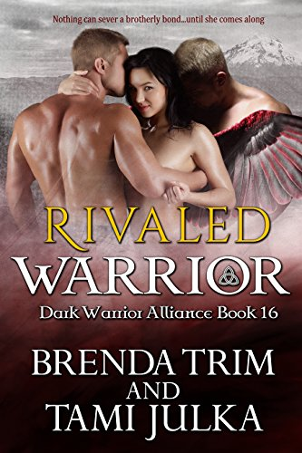 Rivaled Warrior: (Dark Warrior Alliance Book 16) (16 Series Trim)