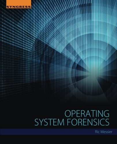 Operating System Forensics by Syngress